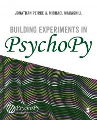 Peirce & MacAskill: Building Experiments in PsychoPy