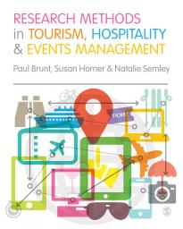 Brunt et al: Research Methods in Tourism, Hospitality and Events Management