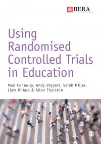 Connolly et al: Using Randomised Controlled Trials in Education