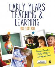 Reardon et al: Early Years Teaching and Learning, 3e