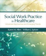 Allen and Spitzer, Social Work Practice in Healthcare