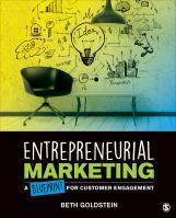 Entrepreneurial Marketing: A Blueprint for Customer Engagement