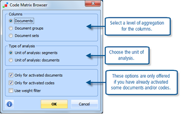Figure 13.3.4 – Options for the Code Matrix Browser