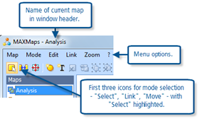 Figure 11.1.2 – MAXMaps menu and mode toolbar icons.
