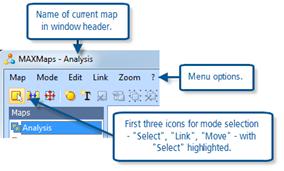 Figure 11.1.2 – MAXMaps menu and mode toolbar icons.