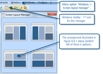 Figure 8.1.2 – Windows Screen Layout Manager